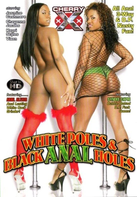 White poles black anal holes