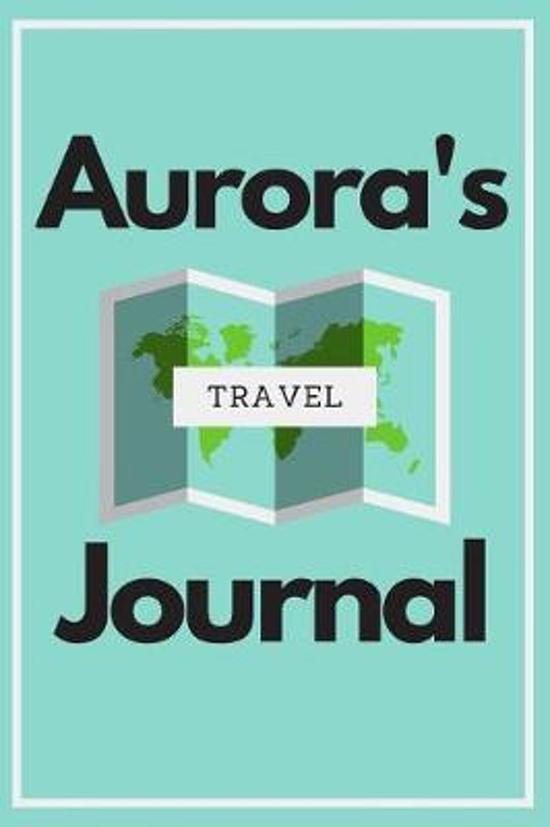 Aurora's Travel Journal