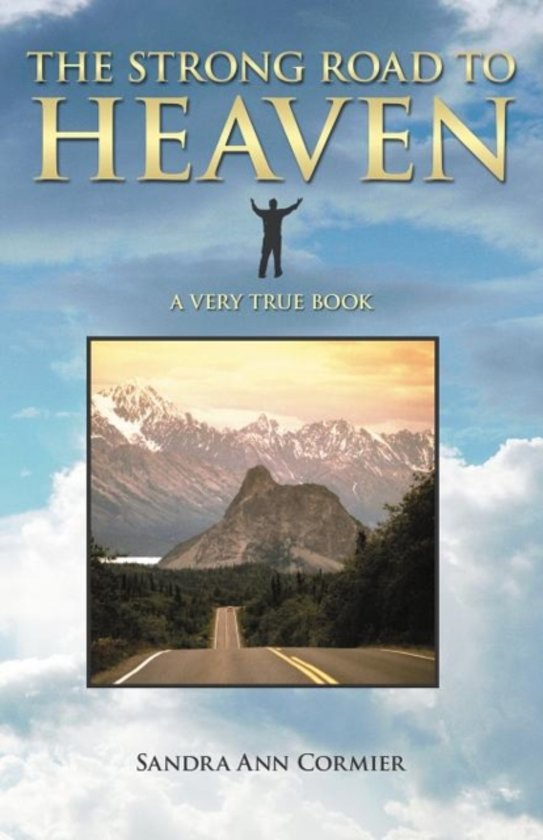 The Strong Road To Heaven