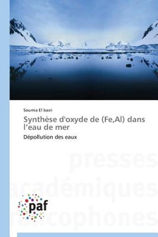 Synth se d'Oxyde de (Fe, Al) Dans L Eau de Mer