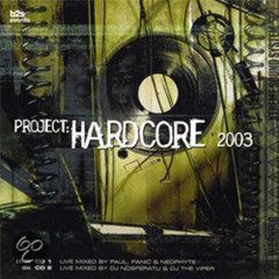 Project Hardcore 2003