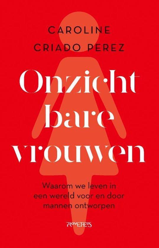 Boek cover Onzichtbare vrouwen van Caroline Criado Perez (Paperback)