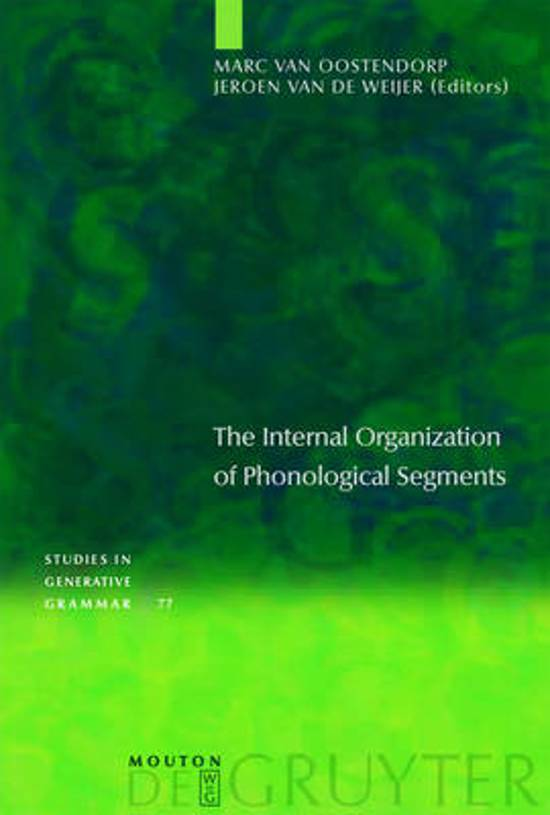 The Internal Organization of Phonological Segments