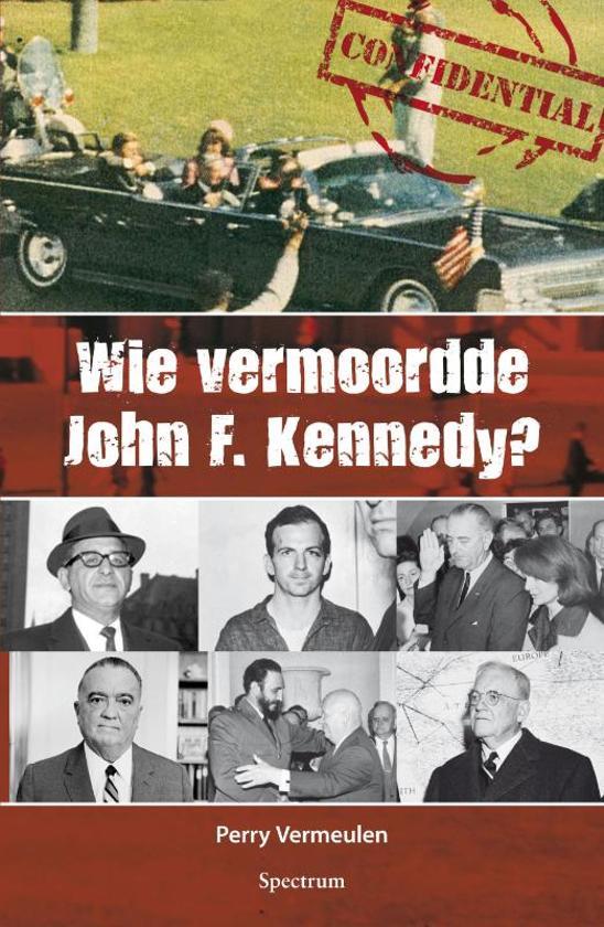 Wie vermoordde John F. Kennedy?