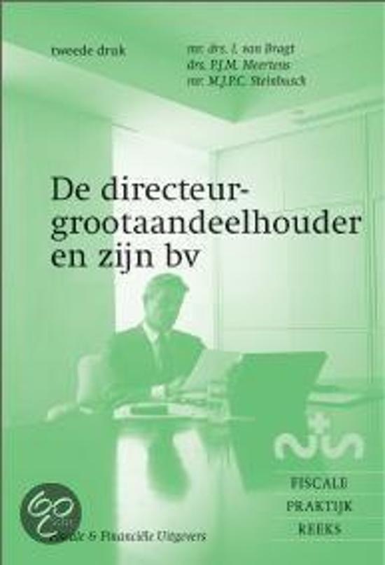 De directeur-grootaandeelhouder en zijn BV - I. Van Bragt  