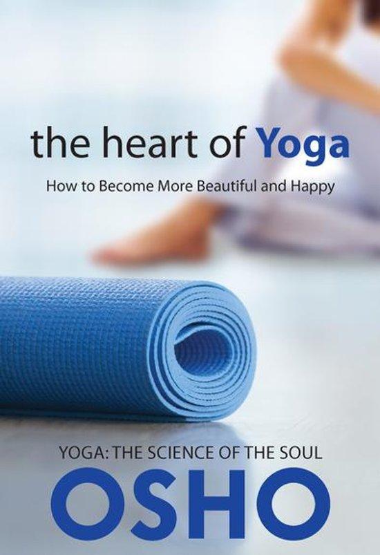 bol com | The Heart of Yoga (ebook), Osho | 9780880500876