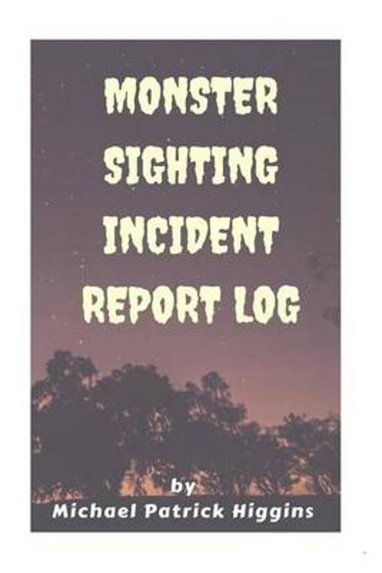 Monster Sighting Incident Report Log