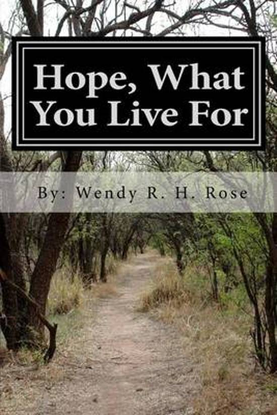 Hope, What You Live for