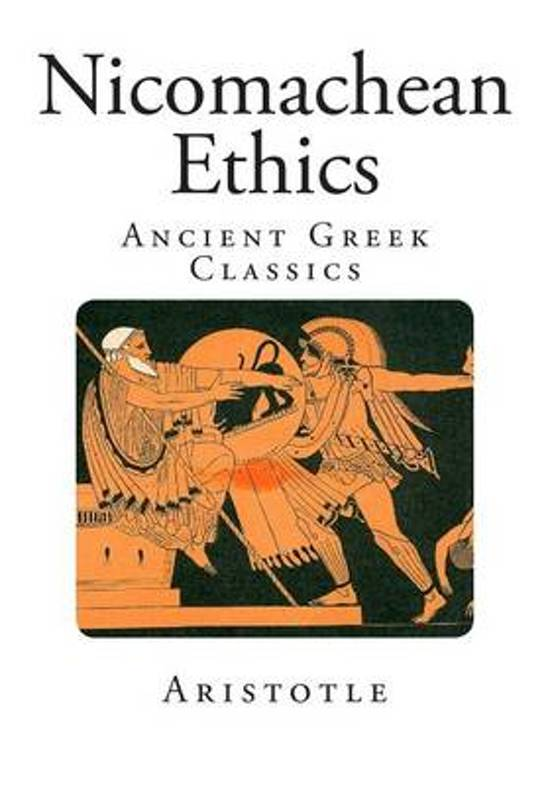 understanding aristotles nichomachean ethics Aristotle: nicomachean ethics study guide contains a biography of aristotle, literature essays, a complete e-text, quiz questions, major themes, characters, and a.