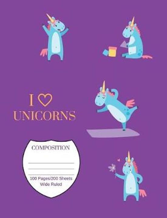 I Love Unicorns Composition