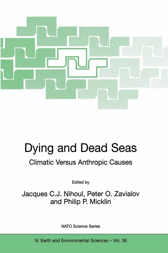 Dying and Dead Seas Climatic Versus Anthropic Causes
