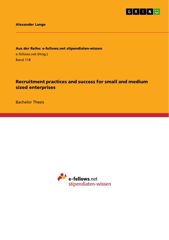 Recruitment practices and success for small and medium sized enterprises