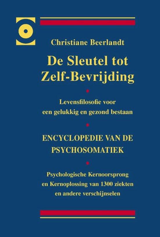 Boek cover De sleutel tot zelf-bevrijding van Christiane Beerlandt (Hardcover)