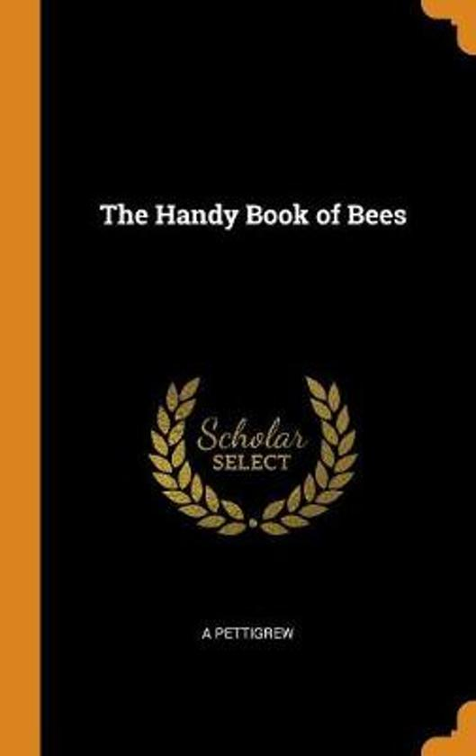 The Handy Book of Bees