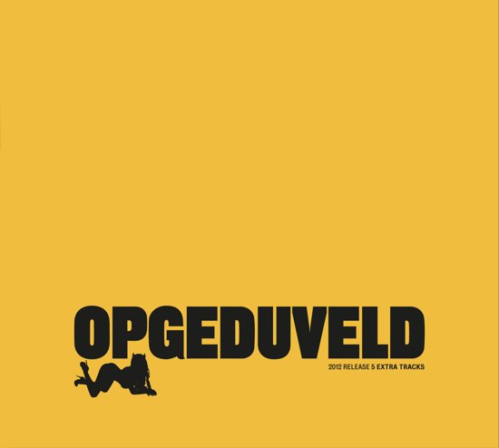 Opgeduveld Rerelease)