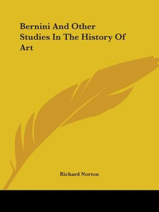 Bernini and Other Studies in the History of Art