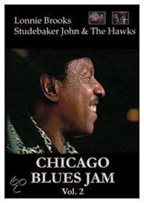 Chicago Blues Jam: Lonnie Brooks/Studebaker John & The Hawks