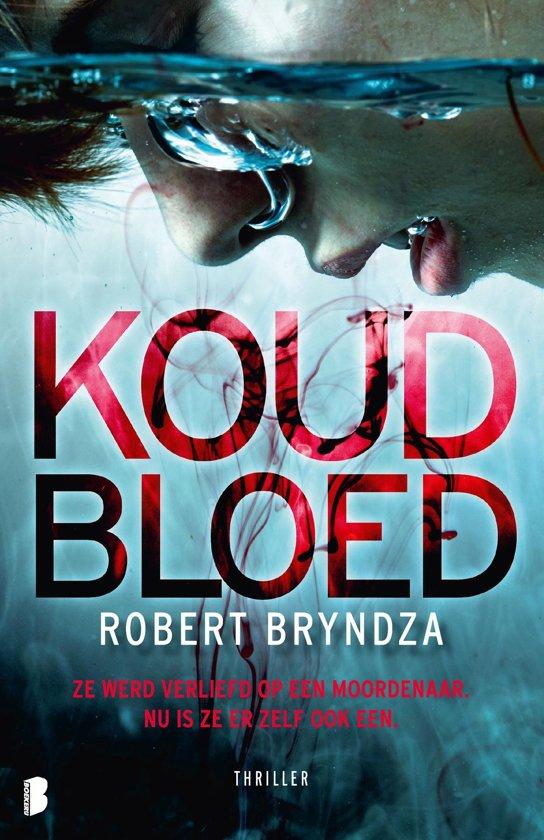 Boek cover Erika Foster 5 - Koud bloed van Robert Bryndza (Onbekend)