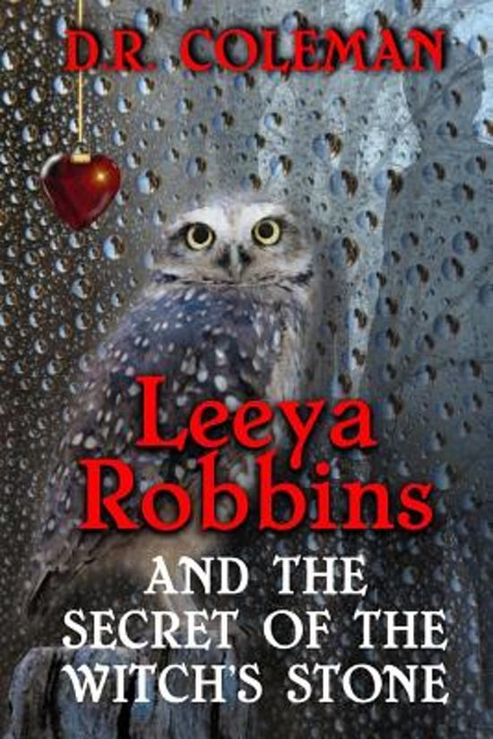 Leeya Robbins and the Secret of the Witch's Stone