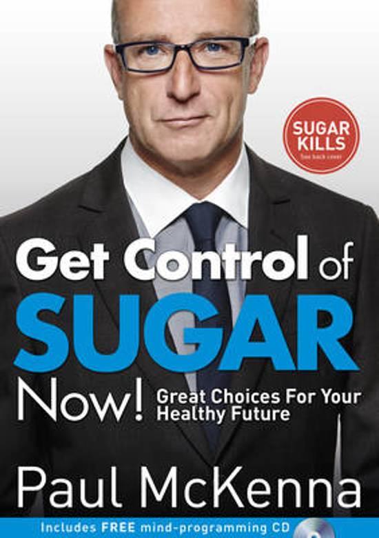Get Control of Sugar Now!