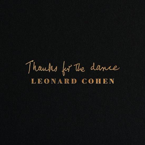 CD cover van Thanks For The Dance van Leonard Cohen