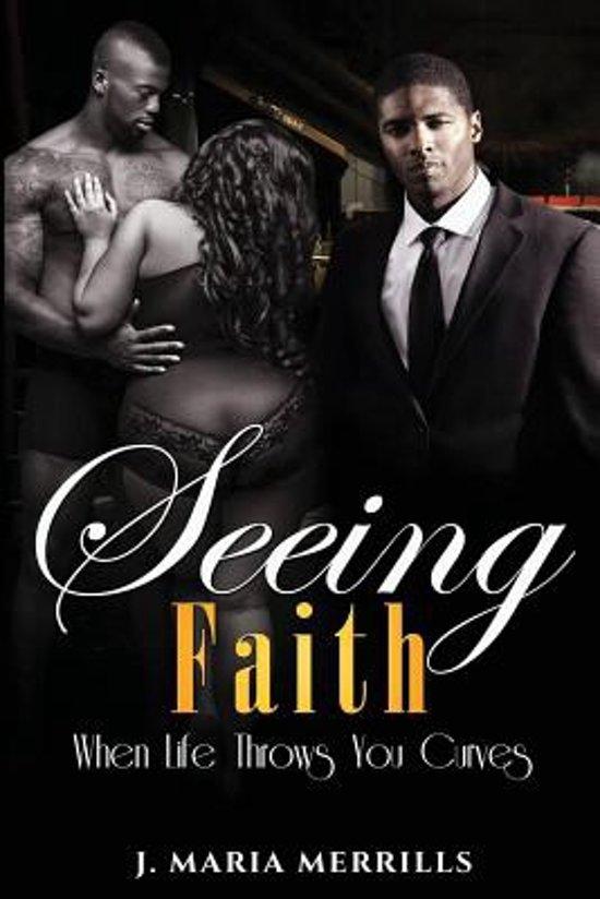 Seeing Faith