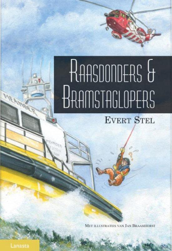 Raasdonders en Bramstaglopers