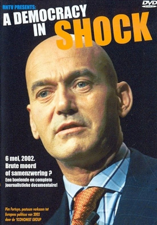 Pim Fortuyn - A Democracy In Shock