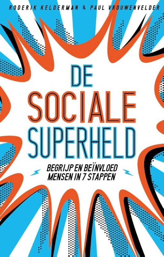 De sociale superheld