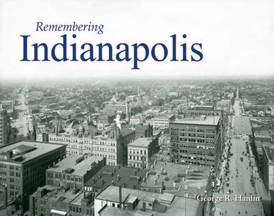 Remembering Indianapolis