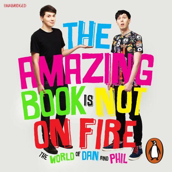 Boek cover The Amazing Book is Not on Fire van Dan Howell (Onbekend)