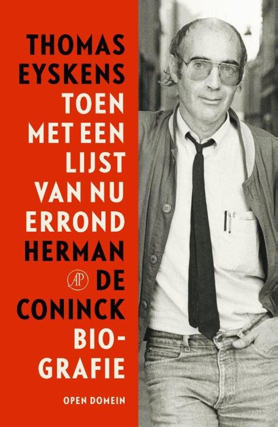 Toen met een lijst van nu errond - Herman de Coninck Biografie