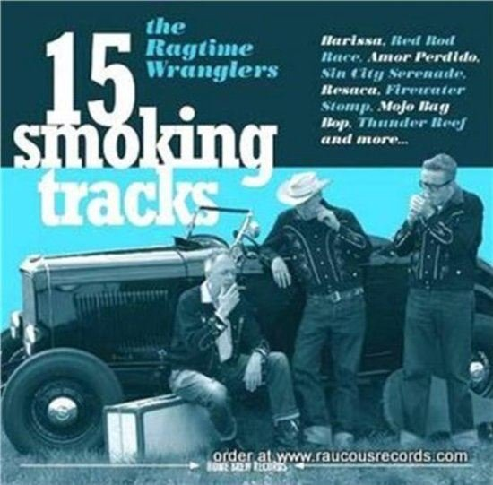 15 Smoking Tracks