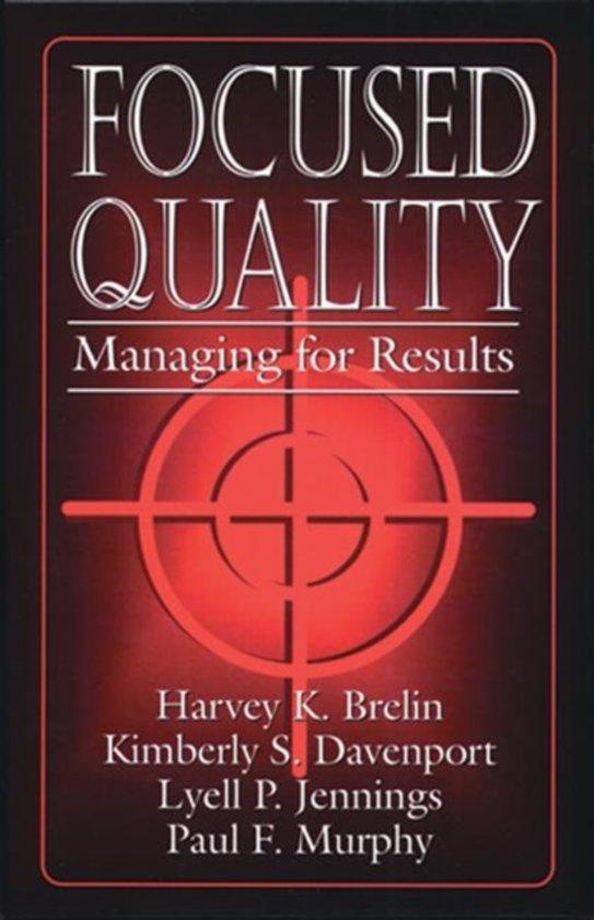 Focused Quality
