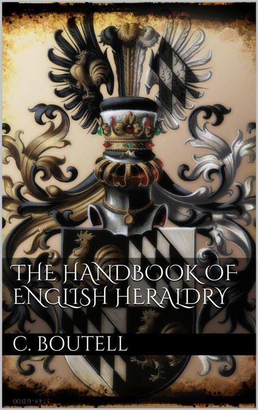 The Handbook to English Heraldry