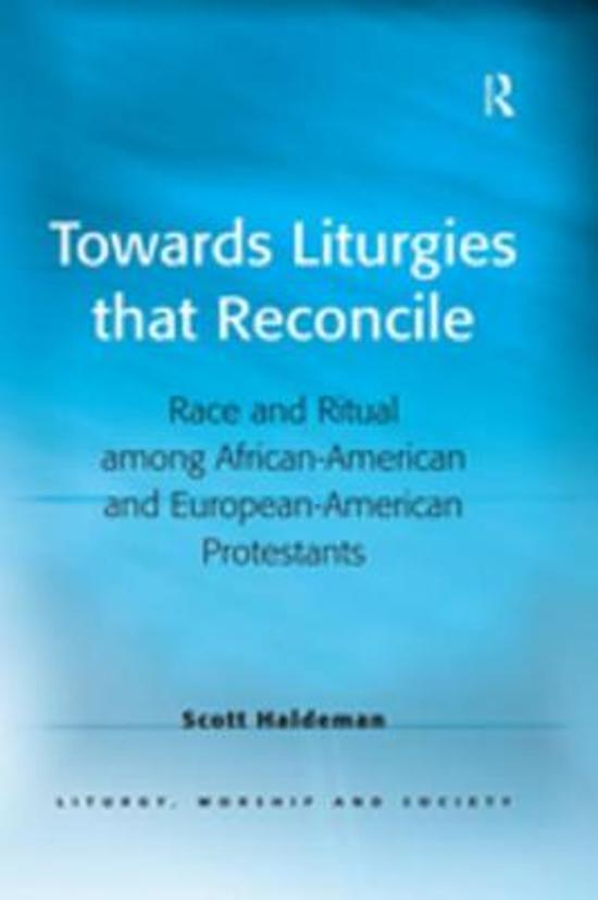 Towards Liturgies that Reconcile