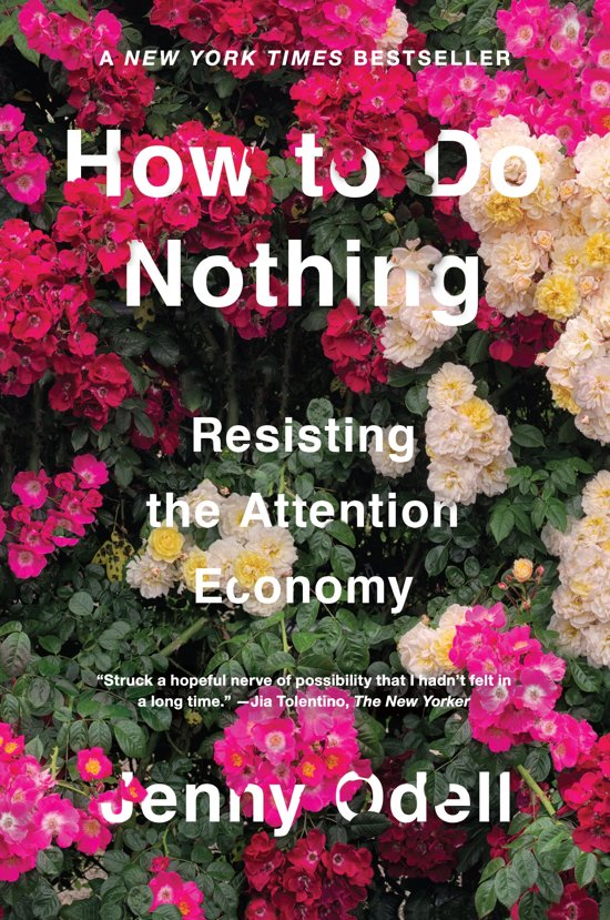 Boek cover How To Do Nothing van Jenny Odell (Hardcover)