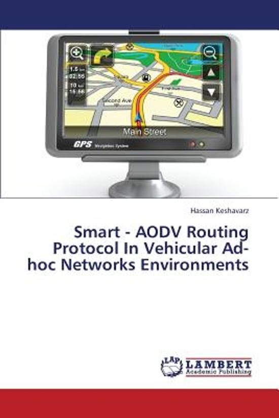 Smart - Aodv Routing Protocol in Vehicular Ad-Hoc Networks Environments