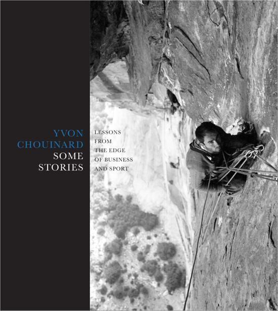Boek cover Some Stories van Yvon Chouinard (Hardcover)