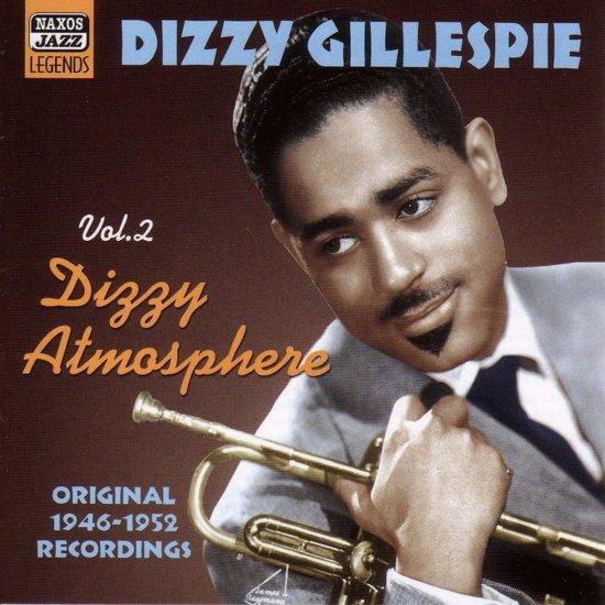Dizzy Gillespy - Volume 2 - Dizzy Atmosphere