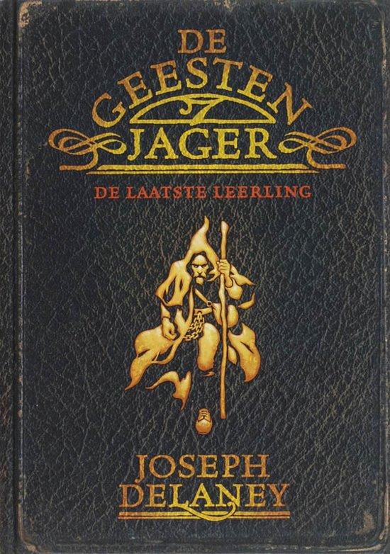 joseph-delaney-de-geestenjager--1-de-laatste-leerling
