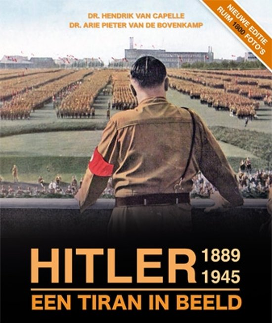 Hitler 1889-1945, een tiran in beeld