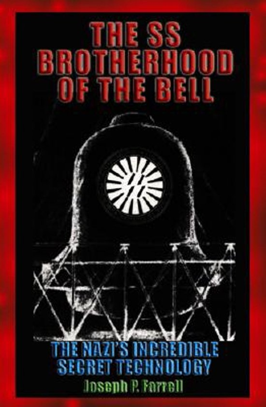 Boek cover The SS Brotherhood of the Bell van Joseph P. Farrell (Paperback)