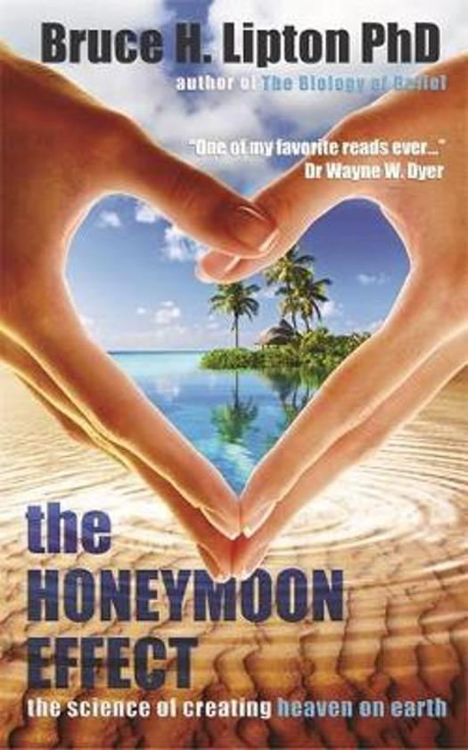 Boek cover The Honeymoon Effect van Bruce H. Lipton (Paperback)