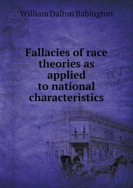 Fallacies of Race Theories as Applied to National Characteristics