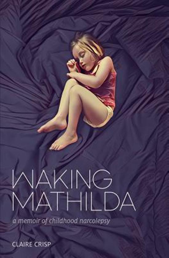 Waking Mathilda