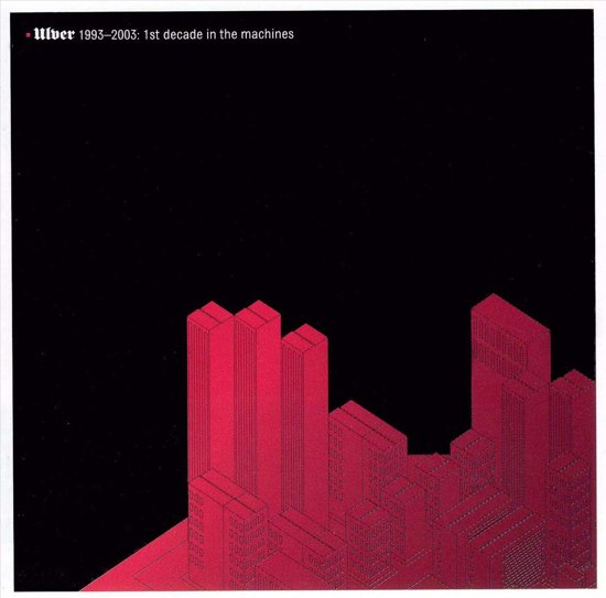 Ulver 1993-2003 - First