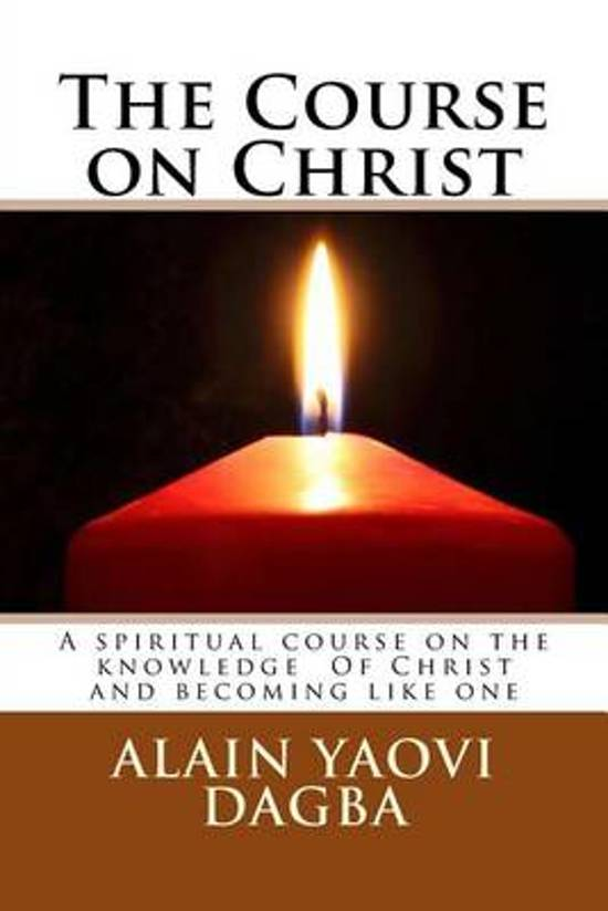 The Course on Christ
