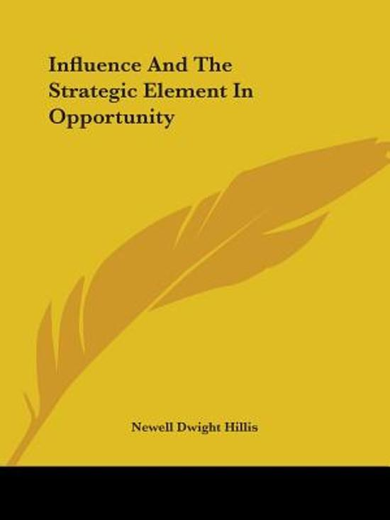 Influence and the Strategic Element in Opportunity
