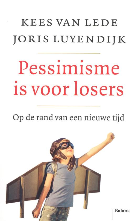 Boek cover Pessimisme is voor losers van Joris Luyendijk (Paperback)